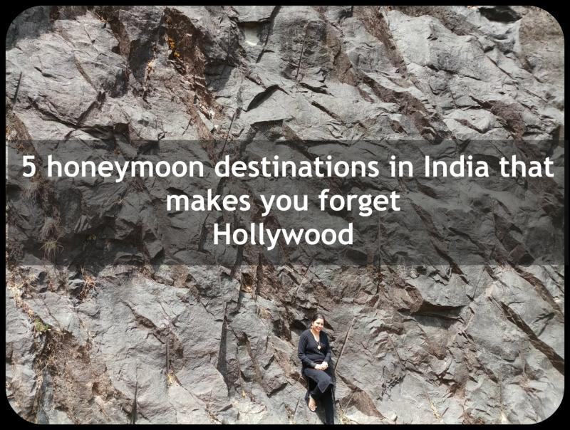 TOP 5 HONEYMOON DESTINATIONS THAT MAKES YOU FORGET HOLLYWOOD